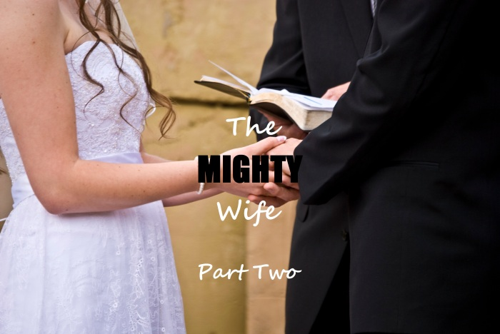 The Mighty Wife Part 2